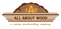All About Wood a Custom Woodworking Company Champion, MI