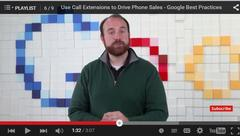 How to Use Google Adwords Call Extensions to Drive Phone Calls and Phone Sales - Google Best Practices